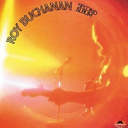 Roy Buchanan - Second Album