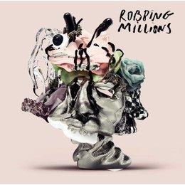 Robbing Millions - Robbing Millions