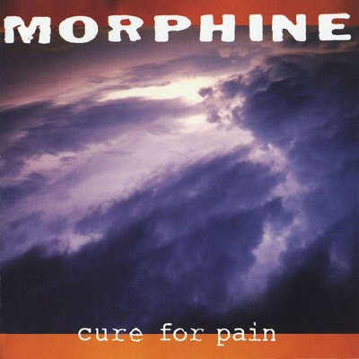 Morphine - Cure for Pain (Lp-Vinyl)