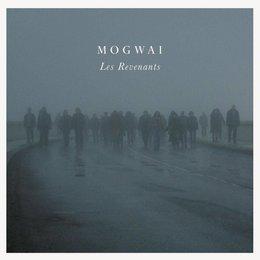 Mogwai - Les Revenants