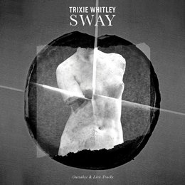Trixie Whitley - Sway