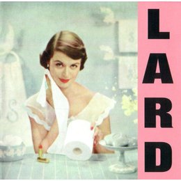 Lard - Pure Chewing Satisfaction