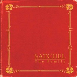 Satchel - The Family