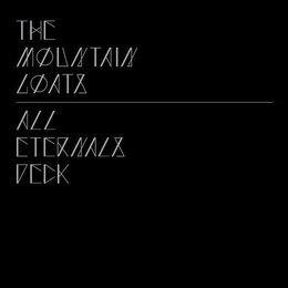 Mountain Goats - All Eternals Deck