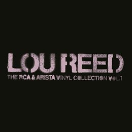 Lou Reed -  RCA And Arista Album Collection