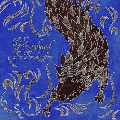 Wovenhand - The Threshing Floor