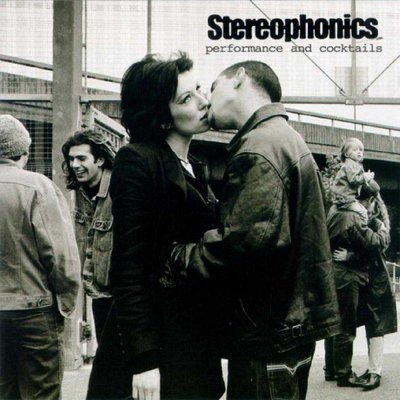 Stereophonics - Performance And Cocktails