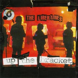Libertines - Up the Bracket
