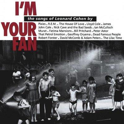 Leonard Cohen - I'm Your Fan (Tribute)