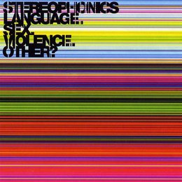 Stereophonics - Language. Sex. Violence. Other