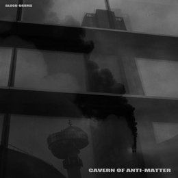 Cavern Of Anti-Matter - Blood Drums