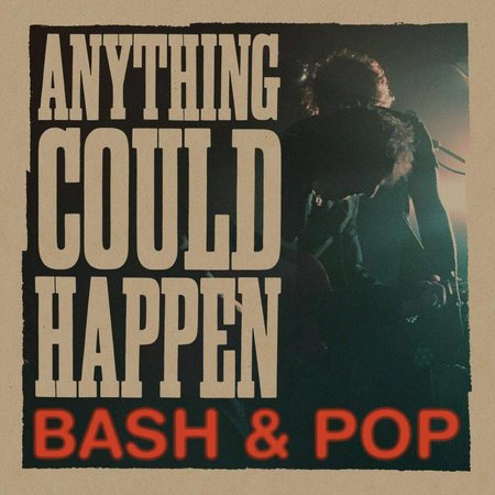 Bash And Pop - Anything Could Happen (LP)