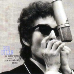 Bob Dylan - The Bootleg Series, Vols. 1-3