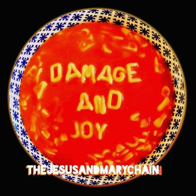Jesus And Mary Chain - Damage And Joy