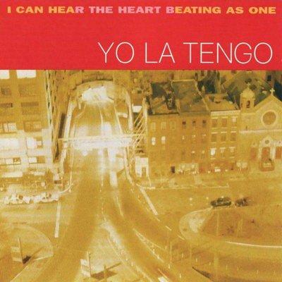 Yo La Tengo - I Can Hear the Heart Beating as One