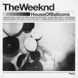 The Weeknd - House Of Balloons (LP-Vinyl)