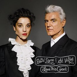David Byrne And St. Vincent - Love This Giant