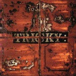 Tricky - Maxinquaye