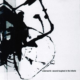 Underworld - Second Thoughts