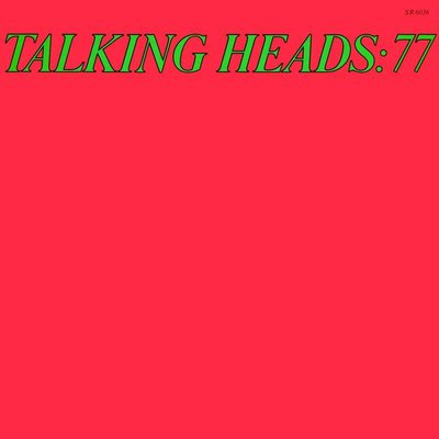 Talking Heads - Talking Heads 77