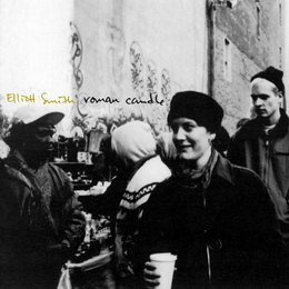 Elliott Smith - Roman Candle
