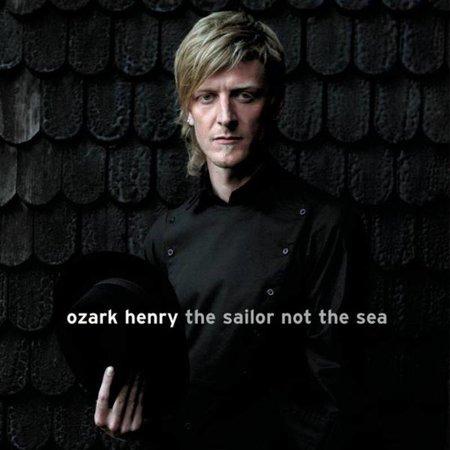 Ozark Henry - The Sailor Not The Sea (Lp-Vinyl)