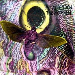 Mothmen - Pay Attention!