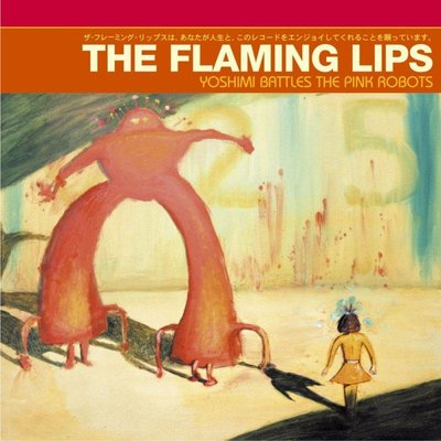 Flaming Lips - Yoshimi Battles