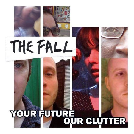 The Fall - Your Future Our Clutter (LP-Vinyl)