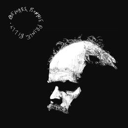 Bonnie Prince Billy - Beware