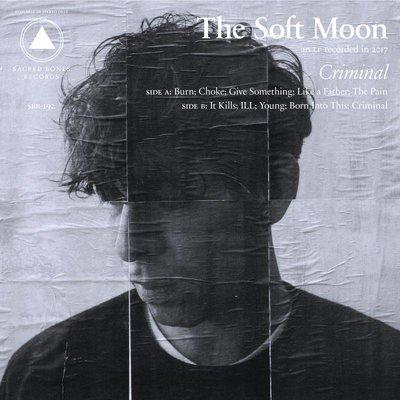 Soft Moon - Criminal