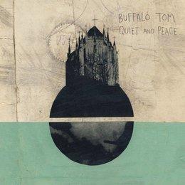 Buffalo Tom - Quiet And Peace