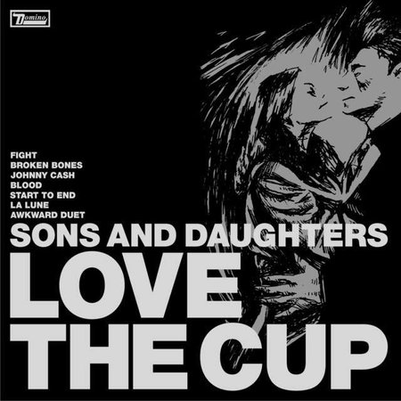 Sons  And Daughters - Love The Cup (LP-Vinyl)