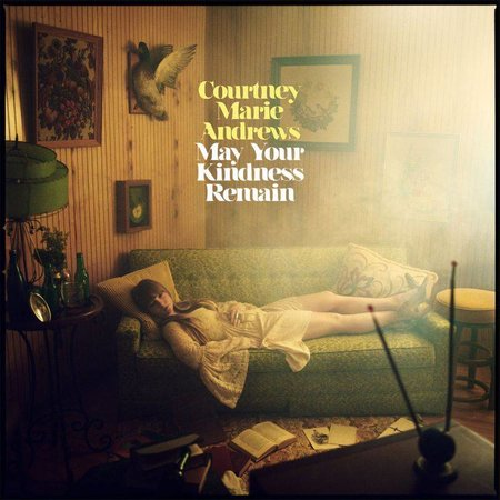 Courtney Marie Andrews - May Your Kindness Remain (LP-Vinyl)