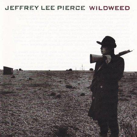 Jeffrey Lee Pierce - Wildweed  (LP-Vinyl)