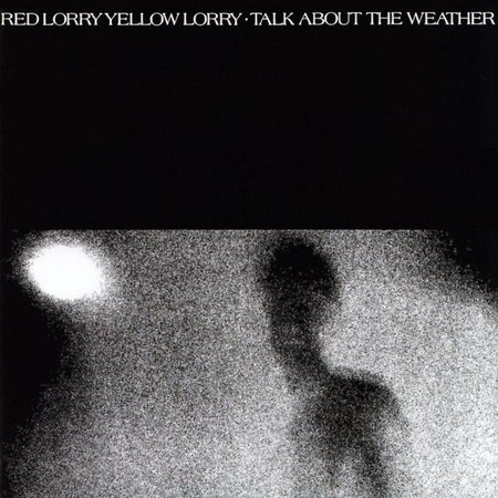 Red Lorry Yellow Lorry - Talk About the Weather (LP-Vinyl)