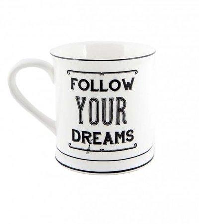 FOLLOW YOU DREAMS