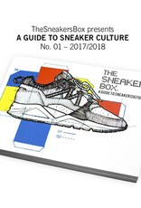 A Guide To Sneaker Culture 2017-2018 (Book)