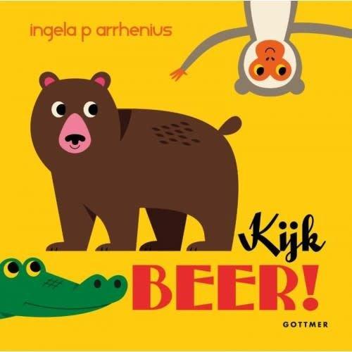 Kijk beer! Ingela P. Arrhenius