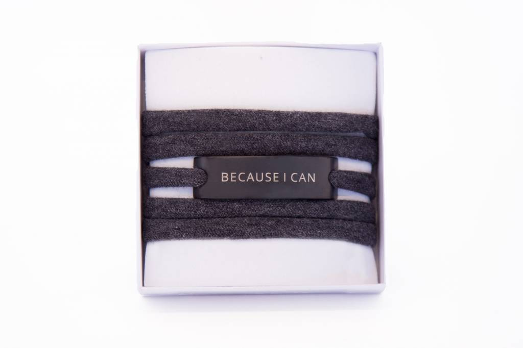 BECAUSE I CAN - BLACK