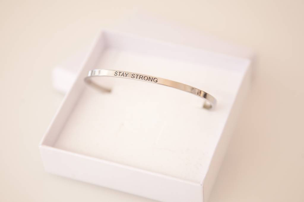 """""""STAY STRONG"""" Bangle SILVER"""