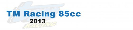 TM Racing 85cc - 2013