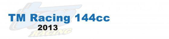 TM Racing 144cc - 2013