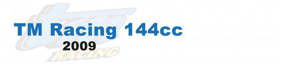TM Racing 144cc - 2009