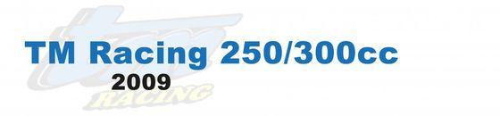 TM Racing 250/300cc 2009
