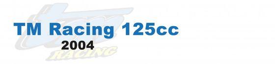 TM Racing 125cc -  2004