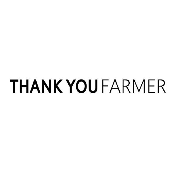 THANK YOU FARMER