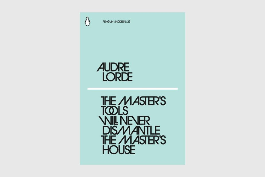 Penguin Modern 23, Audre Lorde, The Master's Tools Will Never Dismantle the Master's House