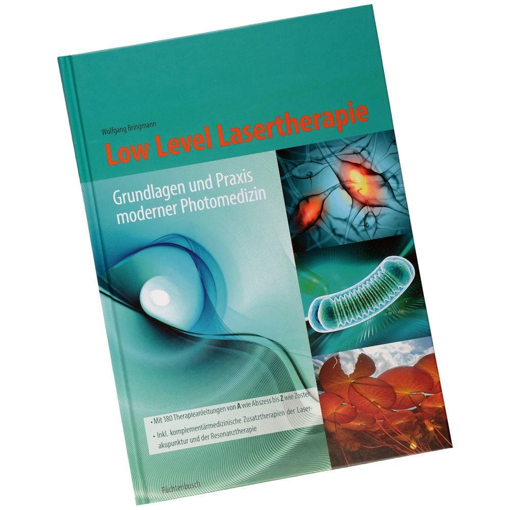 """Wolfgang Bringmann """"Low Level Lasertherapie -Grundlagen und Praxis moderner Photomedizin"""""""