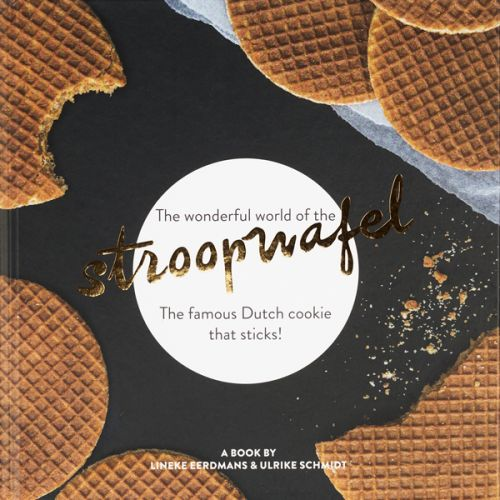 The Wonderful World of the Stroopwafel (English)